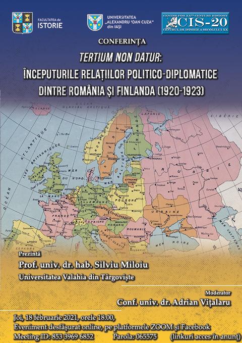 Conferință: Tertium non datur: începuturile relațiilor politico-diplomatice dintre România și Finlanda (1920-1923).