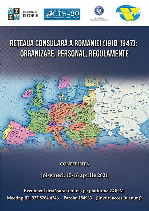 Conferință: Rețeaua consulară a României (1918-1947):  organizare, personal, regulamente